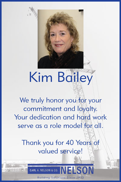 Carl A. Nelson & Company celebrates the loyalty and dedication of Kim Bailey!